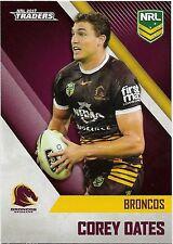 2017 NRL Traders Base Card (009) Corey OATES Broncos