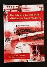 Dr Robert Cooter - The Life Of A Doctor With Missions In Rural Medicine - hb