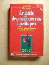 Le guide des meilleurs vins à petits prix 1550 vins notés /Z111