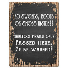PP4203 NO SWORDS, BOOTS OR SHOES INSIDE!! Chic Sign Home Store Wall Decor Gift