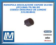 MANOPOLA REGOLAZIONE VAPORE DLVI85(PC)1860/70/80/85 5312818041 DE LONGHI ORIGINA