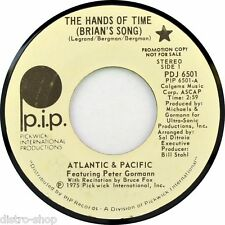 """7"""" ATLANTIC & PACIFIC The Hands Of Time Brian's Song PETER GORMANN PICKWICK 1975"""