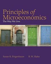 Principles of Microeconomics : The Way We Live by R. W. Hafer and Susan...
