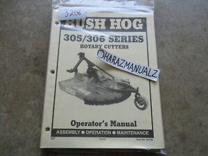 BUSH HOG Model 305 / 306 Rotary Cutter Operator's Manual
