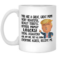 Funny Donald Trump Great Mom Coffee Mug Mommy Gift For Mothers Day Cup Funny Cup