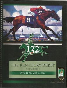 2006 - 132nd Kentucky Derby Press/Media Guide in Excellent Condition