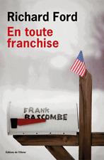 EN   TOUTE   FRANCHISE==Richard FORD==