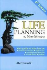 Life Planning in New Mexico: Your Guide to State Law on Powers of Attorney, Righ