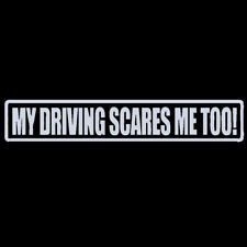 Reflective My Driving Scares Me Too Sticker Car Funny Drift Window Decal