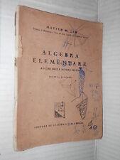 ALGEBRA ELEMENTARE Matteo Di Leo Di Giacomo 1948 libro corso manuale di scuola