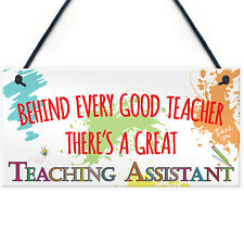 Behind Teacher Great Teaching Assistant Hanging Plaque End Of Year School Gift