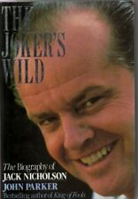 Jokers Wild : Jack Nicholson By John Parker