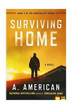 Surviving Home: A Novel (The Survivalist Series) Free Shipping