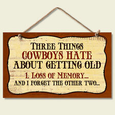 Western Lodge Cabin Decor ~Three Things Cowboys Hate~  Wood Sign W/ Rope Cord