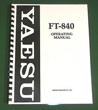 Yaesu FT-840 Operating Manual - Premium Card Stock Covers & 32 LB Paper!