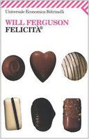 Felicità ® - Will Ferguson - Libro Nuovo in Offerta!