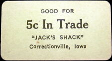 Correctionville Iowa Cardboard Good For Token Jack's Shack 5 Cents