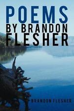 Poems by Brandon Flesher