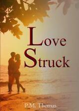 Love Struck by P. M. Thomas (2016, Paperback)