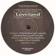 LOVELAND - The Wonder Of Love, Feat. Rachel McFarlane Joe T. Vannelli Rmx