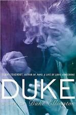 Duke: A Life of Duke Ellington by Terry Teachout (Hardback, 2013)