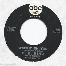 BB B.B. KING * 45 * Waitin' On You / Night Life * 1967 * USA ORIGINAL VG+ on ABC