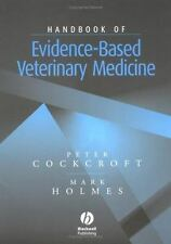 Handbook of Evidence-Based Veterinary Medicine by Peter Cockcroft and Mark A....
