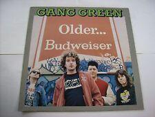 GANG GREEN - OLDER ... BUDWEISER - LP VINYL EXCELLENT CONDITION 1989