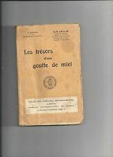 Les trésors d'une goutte de miel Alin Caillas 4ème édition  Col M Mendel E16 @