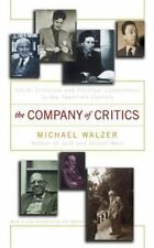 Company of Critics : Social Criticism and Political Commitment in the...