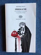 Striscia la Tivù, Antonio Ricci, Einaudi