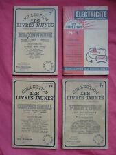 4 LIVRES collection LES LIVRES JAUNES ELECTRICITE PEINTURE MACONNERIE CHAUFFAGE