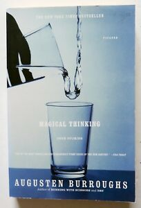 Magical Thinking True Stories Augusten Burroughs Picador Book