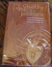 RE-SITUATING FOLKLORE Folk Contexts LITERATURE and ART deCaro FREE US SHIPPING