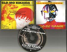 THE DAMBUILDERS Slo Mo Kikiada PROMO DJ CD single Joan As Policewoman 1194 USA