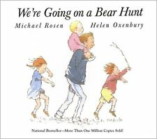 Were Going on a Bear Hunt by Michael Rosen