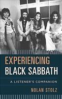 Experiencing Black Sabbath : A Listener's Companion, Hardcover by Stolz, Nola...