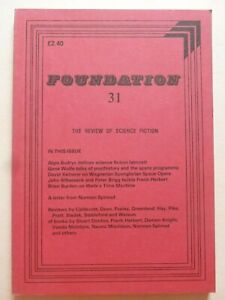 FOUNDATION; THE REVIEW OF SCIENCE FICTION No. 31, July 1984 – Algis Budrys