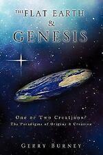 Flat Earth & Genesis: By Gerry Burney