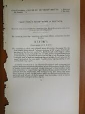 Government Report 3/1/1882 Crow Indian Reservation MT Northern Pacific Railroad