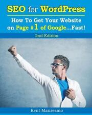 SEO for WordPress: SEO for WordPress: How to Get Your Website on Page #1 of...