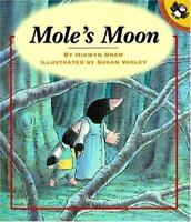 Mole's Moon (Picture Puffins) by Oram, Hiawyn