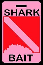 Pink Shark Bait SCUBA Diving Luggage/Gear Bag Tag - New