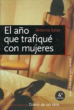 Antonio Salas-El Año que Trafiqué con Mujeres.Temas de Hoy.2004.