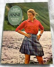 1970 Anne Portrait of a Princess by Judith Campbell Hardcover First Edition Book