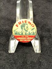 Friend Of The Abraham Lincoln Battalion Supporter Pin Real!! Spanish Civil War
