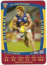 2011 AFL TEAMCOACH BRISBANE LIONS TODD BANFIELD 115 COMMON CARD free post