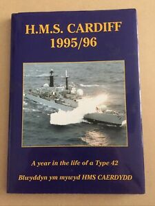 HMS CARDIFF year Book 95/96 Approx 260mm X 190mm 84 Pages, Original Dust Cover