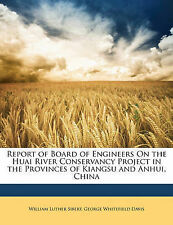 Report of Board of Engineers On the Huai River Conservancy Project in the Provi