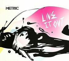 Metric, Live It Out, Excellent